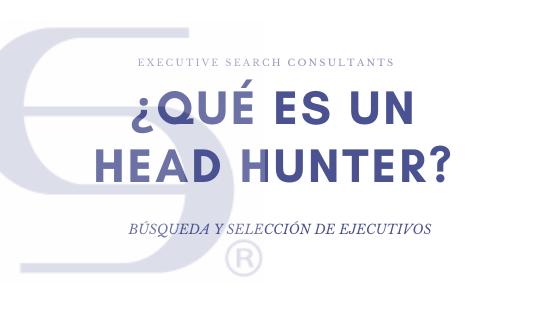 ¿Qué es un Head Hunter?